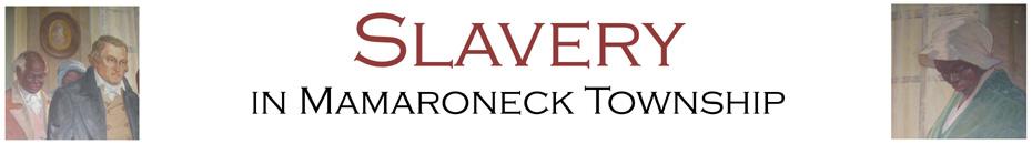 Slavery in Mamaroneck Township